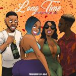 Big Lean – Long Time Ft. Mr Eazi