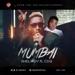 Sheliroy ft. Cdq – Mumbai