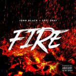 John Black – Fire ft. Seyi Shay
