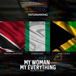 Patoranking ft. Machel Montano x Wande Coal x Busy Signal – My Woman My Everything (Remix)