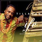 Tillaman – Ife