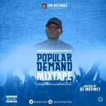DJ Instinct – Popular Demand Mix