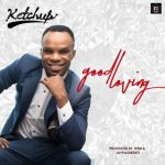 Ketchup – Good Loving