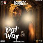 Danagog – Dat Way
