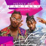 Nessy Bee ft. Orezi – Fantasy