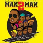 Bill Nass, Country Boy, Pink, Stereo, Young Killer, Adam Mchomvu, Stosh, Stamina, Debby, Nyandy Tozi – MAN 2 MAN
