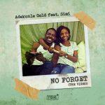 Adekunle Gold – No Forget ft. Simi