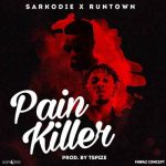 Sarkodie – Pain Killer ft. Runtown