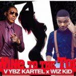 Vybz Kartel ft. Wizkid – Wine To The Top