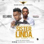 Belmiro Ft. Tekno – Sister Linda