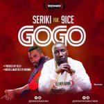 Seriki ft. 9ice – GoGo