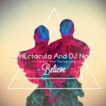 SPHEctacula And DJ Naves – Believe ft. Tribal & DreamTeam