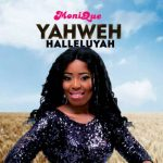 MoniQue – Yahweh Halleluyah