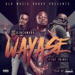 B3nchMarQ – Wayase ft. Ice Prince