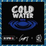 DJ Spinall, Cuppy, Killertunes – Major Lazer Cold Water Refix