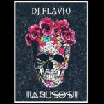 DJ Flavio – Abusos (Original Mix)