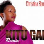 Christina Shusho – Kitu Gani Remix