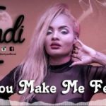 Kendi – You Make Me Feel