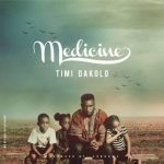 Timi Dakolo ft. The Yard People – Medicine