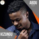 Abdu Kiba – Kizungu Mkuti