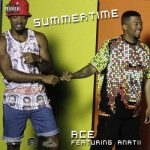Ace – Summertime ft. Anatii