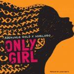 Adekunle Gold x MoeLogo – Only Girl
