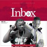 Dj Baddo Ft Dammykrane – Inbox [My Lover]