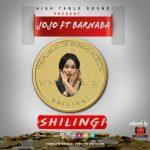 Jojo Ft Barnaba – Shilingi