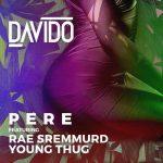 Davido – Pere Ft. Young Thug & Rae Sremmurd