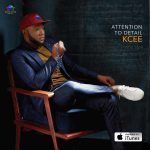 Kcee – Attention to Detail