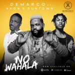 Demarco Ft. Akon X Runtown – No Wahala