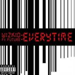 Wizkid – Everytime Ft. Future