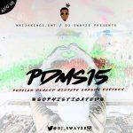 Dj Swayze – Popular Demand Mixtape Season 15