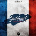 CKay – Gaddemit (French Version) Ft. Dremo