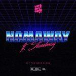E.L – Namaway Ft. Stonebwoy