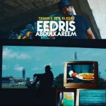 Eedris Abdulkareem – Trouble Dey Sleep Ft. Konga