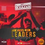 Dj Hazan – New Skool Leaders Mixtape (2.0)