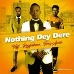 Koffi – Nothing Dey Dere Ft. Ruggedman & Terry Apala