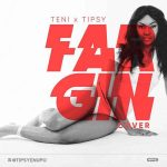 Tipsy – Fargin (Teni Cover)