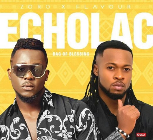 Mp3 Download – Zoro – Echolag (Bag Of Blessing) Ft  Flavour