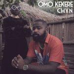 Chyn – Omo Kekere