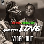 Au-Pro – Ghetto Love ft. Burna Boy