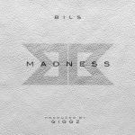 Bils – Madness