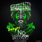 Boogey – No Country for Dreamers