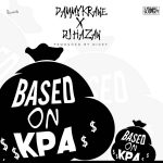 DJ Hazan x Dammy Krane – Based On Kpa
