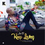Joe EL – Keep Loving