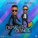 Jumabee – Brakata Dance Ft. Skales