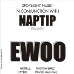 Morell X Pherowshuz X Naydo X Praise Machine – Ewoo