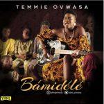 Temmie Ovwasa – Bamidele
