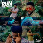 2Sec – Run To Your Love
